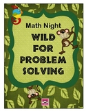 Math Night Wild For Problem Solving