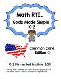 Math RTI Goals made simple:  Common Core Edition