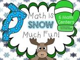 Math is SNOW Much Fun-6 Winter Math Centers