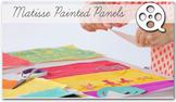 Matisse Painted panels Art Lesson