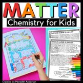 Matter: Chemistry MEGA Unit!