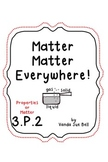 Matter Matter Everywhere 3.P.2 Learning Unit with Literacy