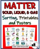 Matter: Solids, Liquids, & Gases Sorting, Printables, & Posters
