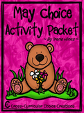 May Choice Activity Packet: Spring No Prep Cross-Curricula