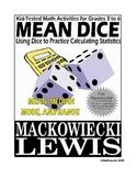 Mean Dice Math: mean, median, mode, and range