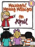 Meaningful Morning Messages for April (Kindergarten)
