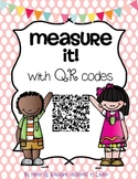 Measure with QR Codes {Centimeters, Inches, Non-Standard)