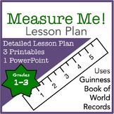 Measurement Lesson Plan: Measure Me!