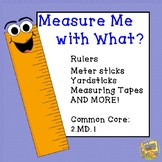 Measuring Length - Measure Me With What?  Picking the best