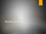 Media and You PPT