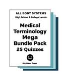 Medical Terminology Mega Bundle Pack: 25 Quizzes - All Bod