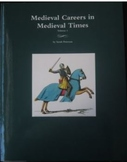 Medieval Careers in Medieval Times Volume I