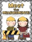 Meet the Measurements - Nonstandard Measurement Unit