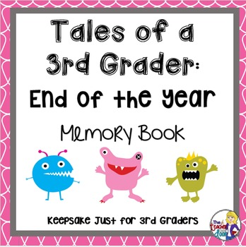 Memory Book: Tales of a 3rd Grader - End of the Year