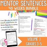 Mentor Sentence Units Bundle (Grades 3-5): 40 Weeks!
