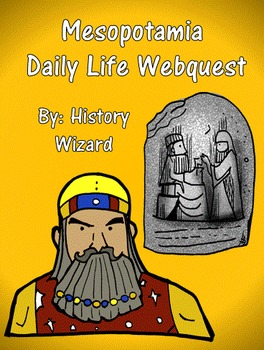 Mesopotamia Daily life Webquest and Answer Sheet