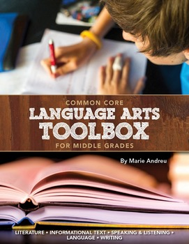 Middle Grades ELA Common Core Toolbox: Printables for Nearly Every Standard