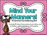 Mind Your Manners - A Common Core Literacy Unit