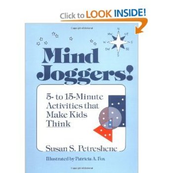 Mind joggers!: 5 to 15 minute activities that make kids think