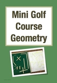 Mini Golf Course Geometry: A Math Project for Designing an