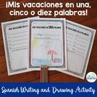 Mis Vacaciones en 1, 5, o 10 Palabras Spanish Writing and