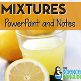 Mixtures and Solutions PowerPoint and Notes