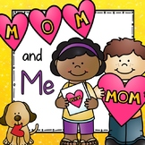Mom and Me: Our Book About Us!!