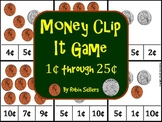 Money Clip It Game 1 Cent to 25 Cents for Coin Recognition