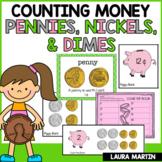 Money-Pennies, Nickels, Dimes