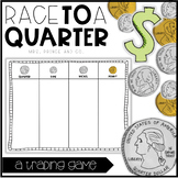 Money Trading Game-Race to a Quarter!