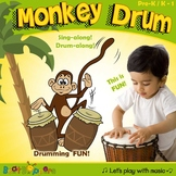 Monkey Drum - a drum song for young children