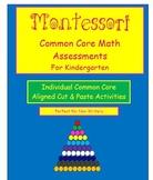 Montessori Common Core Kindergarten Math Assessments
