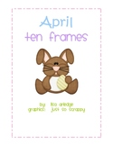 Monthly Ten Frames--April bunny
