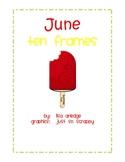 Monthly Ten Frames--June popsicles