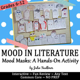 Mood Masks, Hands-on Project for Mood in Literature, Inter