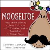 Mooseltoe Math & Literacy Mini Unit