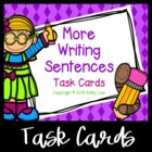 More Writing Sentences Task Cards
