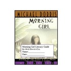 Morning Girl by Michael Dorris Literacy Guide