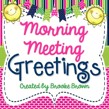 Morning Meeting Greeting Cards {Responsive Classroom}