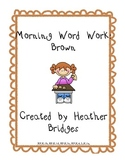 Morning Word Work: Brown