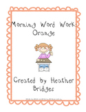 Morning Word Work: Orange