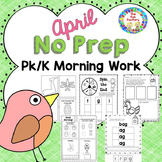 Morning Work PK – K {April}