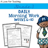 Morning Work Weeks 6-10 {Editable}