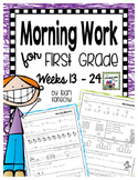 Morning Work for First Graders Weeks 13 - 24