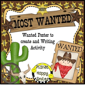 Most Wanted Poster ~ Cowboy Writing Activity