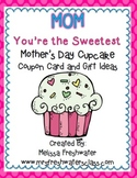 """Mother's Day Cupcake Coupon Card """"You're the Sweetest"""""""