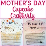Mother's Day Cupcake Writing and Craftivity