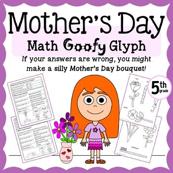 Mother's Day Flower Bouquet Math Goofy Glyph (5th Grade Co