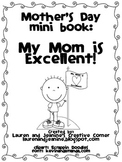 Mother's Day Mini Book Writing Activity: My Mom is Excellent