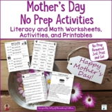 Mothers Day No Prep Printables: Literacy and Math